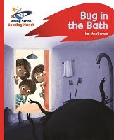 Reading Planet - Bug in the Bath - Red B: Rocket Phonics - Rising Stars Reading Planet (Paperback)