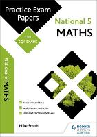 National 5 Maths: Practice Papers for SQA Exams - Scottish Practice Exam Papers (Paperback)