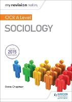 My Revision Notes: OCR A Level Sociology (Paperback)