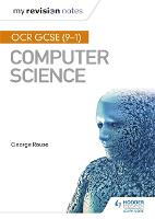 OCR GCSE Computer Science My Revision Notes 2e (Paperback)