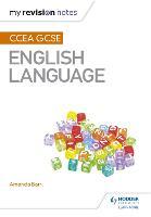 My Revision Notes: CCEA GCSE English Language