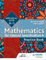 Edexcel International GCSE (9-1) Mathematics Practice Book Third Edition (Paperback)