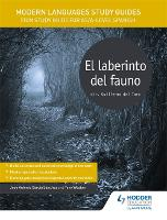 Modern Languages Study Guides: El laberinto del fauno: Film Study Guide for AS/A-level Spanish - Film and literature guides (Paperback)