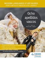 Modern Languages Study Guides: Ocho apellidos vascos: Film Study Guide for AS/A-level Spanish - Film and literature guides (Paperback)