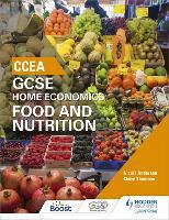 CCEA GCSE Home Economics: Food and Nutrition (Paperback)