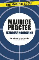 Exercise Hoodwink - Chief Inspector Martineau Investigates (Paperback)