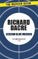 Scream Blue Murder - Murder Room (Paperback)