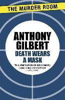 Death Wears a Mask - Mr Crook Murder Mystery (Paperback)