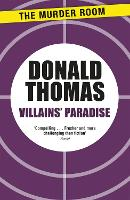 Villains' Paradise: Britain's Underworld from the Spivs to the Krays - Murder Room (Paperback)