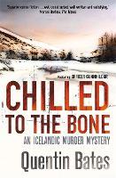 Chilled to the Bone - Gunnhildur Mystery (Paperback)