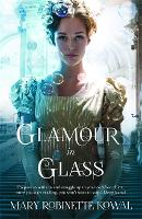 Glamour in Glass - The Glamourist Histories (Paperback)