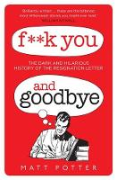 F**k You And Goodbye (Hardback)
