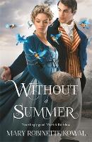 Without A Summer - The Glamourist Histories (Paperback)