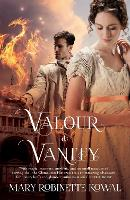 Valour And Vanity: (The Glamourist Histories #4) - The Glamourist Histories (Paperback)