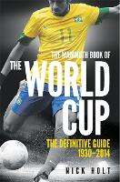 Mammoth Book Of The World Cup - Mammoth Books (Paperback)