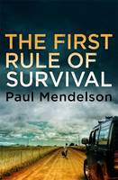 The First Rule Of Survival (Paperback)