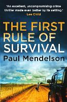 The First Rule Of Survival - Col Vaughn de Vries (Paperback)