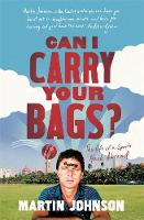 Can I Carry Your Bags?: The Life of a Sports Hack Abroad (Hardback)