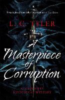 A Masterpiece of Corruption - A John Grey Historical Mystery (Paperback)