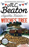 Agatha Raisin and the Witches' Tree - Agatha Raisin (Paperback)
