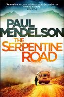 The Serpentine Road - Col Vaughn de Vries (Hardback)