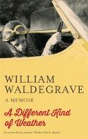 A Different Kind Of Weather: A Memoir (Paperback)