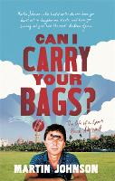 Can I Carry Your Bags?: The Life of a Sports Hack Abroad (Paperback)