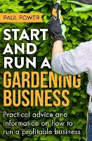 Start and Run a Gardening Business, 4th Edition