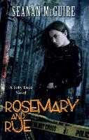 Rosemary and Rue (Toby Daye Book 1) - Toby Daye (Paperback)