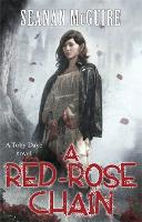 A Red-Rose Chain (Toby Daye Book 9) - Toby Daye (Paperback)