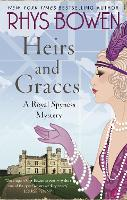 Heirs and Graces - Her Royal Spyness (Paperback)