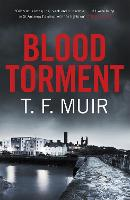 Blood Torment - DCI Andy Gilchrist (Paperback)