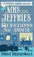 Mrs Jeffries Questions the Answer - Mrs Jeffries (Paperback)