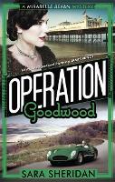 Operation Goodwood - Mirabelle Bevan (Paperback)