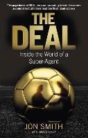 The Deal: Inside the World of a Super-Agent (Paperback)