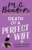 Death of a Perfect Wife - Hamish Macbeth (Paperback)