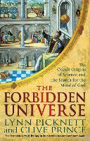 The Forbidden Universe: The Occult Origins of Science and the Search for the Mind of God (Paperback)