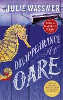Disappearance at Oare - Whitstable Pearl Mysteries (Paperback)