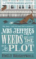 Mrs Jeffries Weeds the Plot - Mrs Jeffries (Paperback)