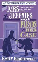 Mrs Jeffries Pleads her Case - Mrs Jeffries (Paperback)