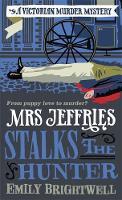 Mrs Jeffries Stalks the Hunter - Mrs Jeffries (Paperback)