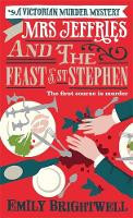 Mrs Jeffries and the Feast of St Stephen - Mrs Jeffries (Paperback)