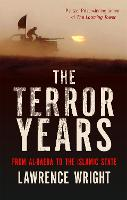 The Terror Years: From al-Qaeda to the Islamic State (Paperback)
