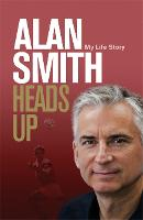 Heads Up: My Life Story (Hardback)