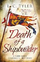 Death of a Shipbuilder - A John Grey Historical Mystery (Paperback)