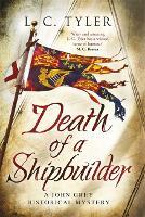 Death of a Shipbuilder - A John Grey Historical Mystery (Hardback)