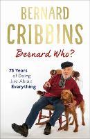Bernard Who?