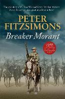 Breaker Morant: The epic story of the Boer War and Harry 'Breaker' Morant: drover, horseman, bush poet, murderer or hero? (Paperback)