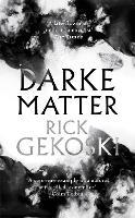 Darke Matter: A Novel (Paperback)