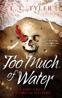 Too Much of Water - A John Grey Historical Mystery (Paperback)